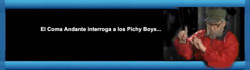 CUBA VIDEO: El Coma Andante interroga a los Pichy Boys. Les pregunta qu� har�an en caso de que... �l muriera... cubademocraciayvida.org web/folder.asp?folderID=136