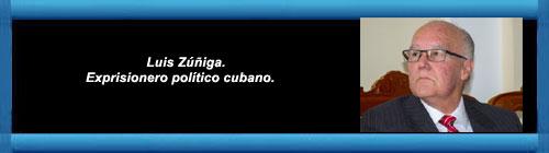 Por Luis Zúñiga. Exprisionero político cubano.         cubademocraciayvida.org                                                                                                                                     web/folder.asp?folderID=136