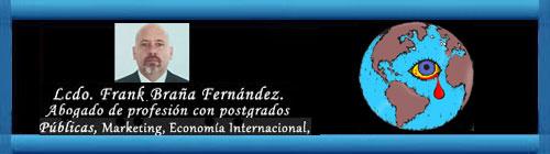SOBREVIVIR EN UN MUNDO QUE CAMBIÓ, PERO SIGUE IGUAL. Por el Licenciado Frank Braña Fernández. cubademocraciayvida.org                                                          web/folder.asp?folderID=136