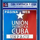 """UNIÓN PATRÍÓTICA DE CUBA: WEB DE LAS GLORIOSAS FUERZAS PACÍFICAS DENTRO DE CUBA """"UNPACU""""."""