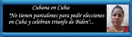 """Cubana en Cuba: """"No tienen pantalones para pedir elecciones en Cuba y celebran triunfo de Biden""""...              cubademocraciayvida.org                                                                                                                                                      web/folder.asp?folderID=136"""