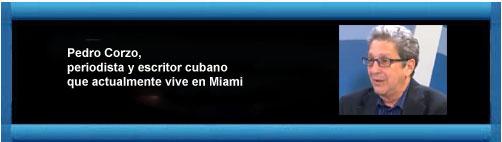 La Cuba que fue. Por Pedro Corzo. cubademocraciayvida.org web/folder.asp?folderID=136