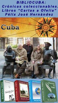 """BIBLIOCUBA:  Crónicas coleccionables. Libros """"Cartas a Ofelia"""" . Félix José Hernández"""