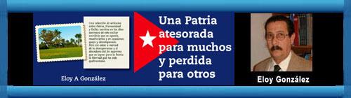 """Publicado el libro: """"Una Patria atesorada para muchos y perdida para otros"""" de Eloy A. González.              CUBADEMOCRACIAYVIDA.ORG                                                                                                                                                                                                                                                web/folder.asp?folderID=136"""