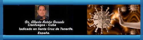 LA POLÍTICA Y EL CORONAVIRUS, ENTRE ATAQUES, MANIPULACIONES, Y TERGIVERSACIONES (III) Por el Doctor Alberto Roteta Dorado.             CubaDemocraciayVida.ORG                                                           web/folder.asp?folderID=136