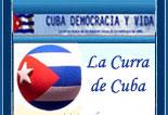 LA CURRA DE CUBA. Blog de Iliana Curra. Ex-Presa Pol�tica Cubana. ART�CULOS Y OPINIONES.