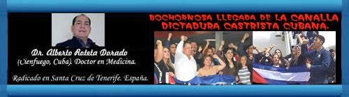 La bochornosa llegada de los cubanos a la Cumbre de Las Américas. Por el Doctor Alberto Roteta Dorado. cubademocraciayvida.org web/folder.asp?folderID=136