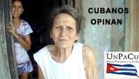 CUBANOS DE A PIE OPINAN. VIDEOS REALIZADOS POR LA GLORIOSA UNPACU: