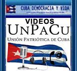 WEB DE YOUTUBE DE LA UNI�N PATRI�TICA DE CUBA LAS GLORIOSAS FUERZAS PAC�FICAS UNPACU.