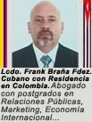 """Lcdo. Abogado Frank Braña Fernández. ARTÍCULOS Y OPINIONES. Colaborador de """"CubaDemocraciayVida.org""""."""
