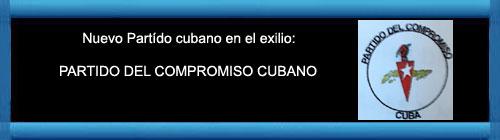 Nota de Prensa: NACE UN NUEVO PARTIDO PARTIDO DEL COMPROMISO CUBANO. CON TODOS Y PARA EL BIEN DE TODOS. SIN UNIDAD, NO HABRÁ LIBERTAD.       cubademocraciayvida.org                                                                                                                             web/folder.asp?folderID=136
