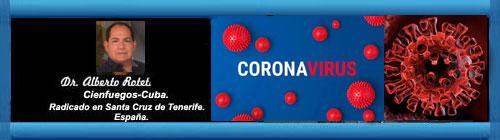 EL CORONAVIRUS. ¿PARA CUANDO ACABAR? Por el Doctor Alberto Roteta Dorado.        cubademocraciayvida.org                                                                                                                   web/folder.asp?folderID=136