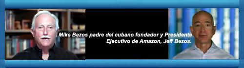 Homenaje a las raíces cubanas: Cuando Mike Bezos el padre del cubano fundador y Presidente ejecutivo de Amazon, Jeff Bezos- llegó a EE.UU. Mike Bezos cuenta su historia tras huir de la Cuba de Fidel Castro y construir una nueva vida en EEUU.      cubademocraciayvida.org                                                                                                       web/folder.asp?folderID=136