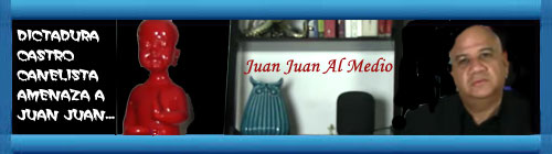 VIDEO: Juan Juan Al Medio Ep. 398-/Amenazas del gobierno cubano a Juan Juan Almeida.  cubademocraciayvida.org                                                                                                       http://cubademocraciayvida.org/web/folder.asp?folderID=136