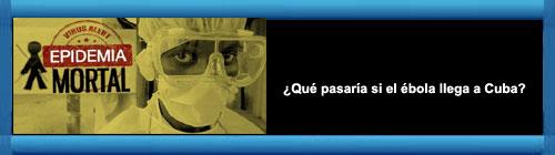 �Qu� pasar�a si el �bola llega a Cuba?. Por Jeovany Jimenez Vega. cubademocraciayvida.org web/folder.asp?folderID=136