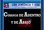 CUBANOS DE ADENTRO Y DE ABAJO