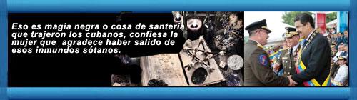 """VENEZUELA: Magia negra y sacerdotes sin acceso a los detenidos: la religión en el centro de tortura de la Dirección de Contrainteligencia chavista. El jefe de investigaciones tiene un altar de ciencias ocultas: """"Santería cubana"""". Por Sebastiana Barráez. cubademocraciayvida.org web/folder.asp?folderID=136"""