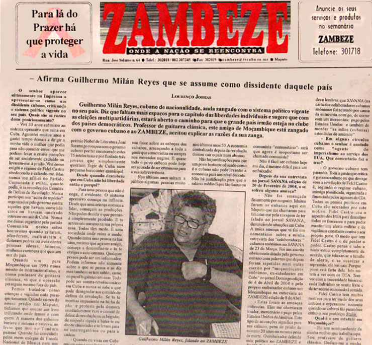 """Entrevistas realizadas a Guillermo Milán Reyes, editor y redactor de esta página Web """"CubaDemocraciaYVida.ORG, por varios periodistas de importantes periódicos en Maputo-Mozambique, a mediados del 2004.             CubaDemocraciayVida.org                                                                                                                                                                              web/folder.asp?folderID=136"""