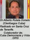 """Dr. Alberto Roteta Dorado. ARTÍCULOS Y OPINIONES. Colaborador de """"CubaDemocraciayVida.org""""."""