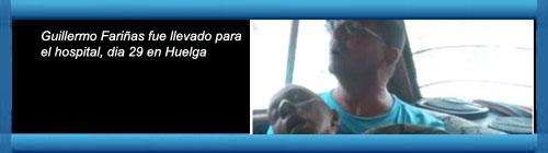 Hialeah, Florida, US- Guillermo Fariñas fue llevado para el hospital, dia 29 en Huelga. Por José Ramón Borges Serrano. Producciones Nacan. cubademocraciayvida.org web/folder.asp?folderID=136