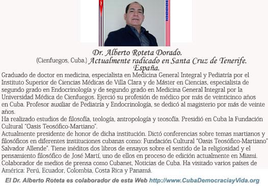 JOSÉ MARTÍ, EL SER MAS MANIPULADO POR EL CASTRISMO. Por el Doctor Alberto Roteta Dorado. cubademocraciayvida.org                                                                             web/folder.asp?folderID=136