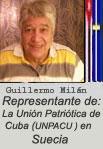 """GUILLERMO MILAN REYES. EDITOR Y REDACTOR DE ESTA PÁGINA WEB: """"CUBA DEMOCRACIA Y VIDA. ORG"""" Representante en Suecia de la UNPACU."""