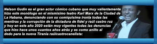 Cuba Video para desconectar y reir con el BACÁN DE CUBA CON MUCHA ACTUALIDAD EN ESTE AÑO 2020 CON EL DESASTRE DE LA TIRANÍA RAÚLCASTRO-CANELISTA.    cubademocraciayvida.org                                                                                                                   web/folder.asp?folderID=136