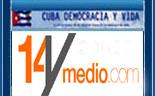 Desde Cuba: 14 Y MEDIO.